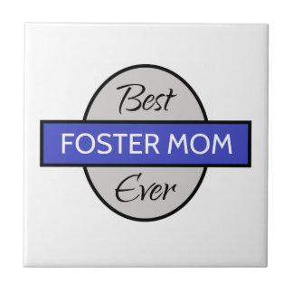 Best Foster Mom - Ever Tile