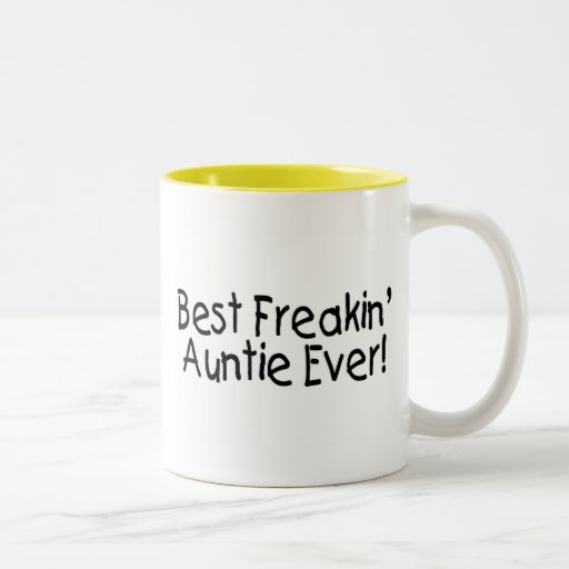 Best freakin auntie ever 2 two tone coffee mug zazzle for Best coffee cup ever