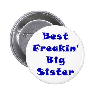Best Freakin Big Sister Button