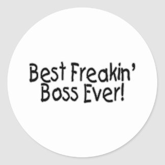 Best Freakin Boss Ever Classic Round Sticker