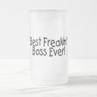 Best Freakin Boss Ever Frosted Glass Beer Mug
