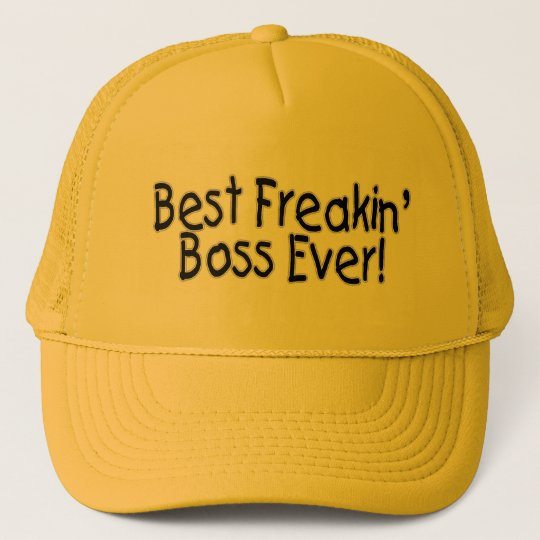 Best Freakin Boss Ever Trucker Hat