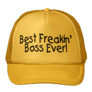 Best Freakin Boss Ever Trucker Hat