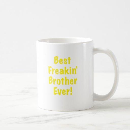 Best Freakin Brother Ever Coffee Mug