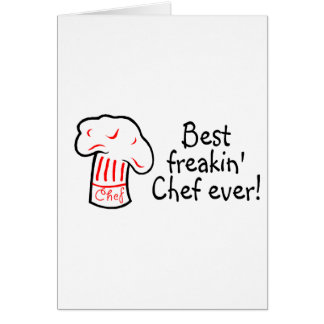 Best Freakin Chef Ever Card