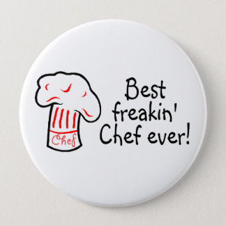 Best Freakin Chef Ever Pinback Button