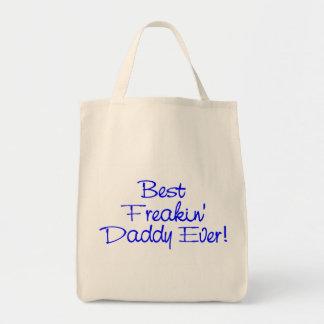 Best Freakin Daddy Ever 2 Tote Bag
