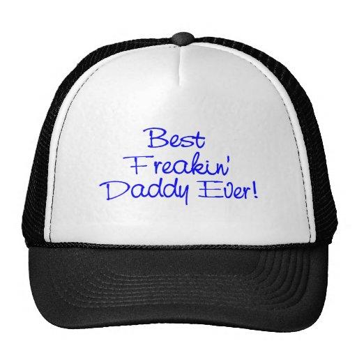 Best Freakin Daddy Ever (Blue) Trucker Hat