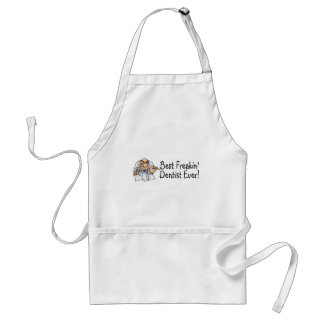 Best Freakin Dentist Ever 2 Adult Apron