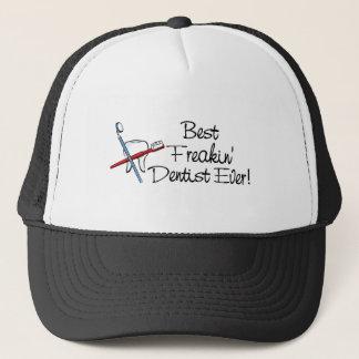 Best Freakin Dentist Ever Trucker Hat