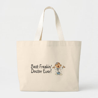 Best Freakin Doctor Ever Large Tote Bag
