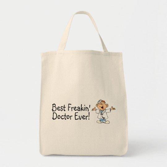 Best Freakin Doctor Ever Tote Bag
