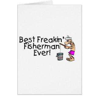 Best Freakin Fisherman Ever Card
