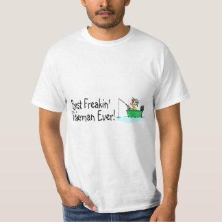 Best Freakin Fisherman Ever T-Shirt