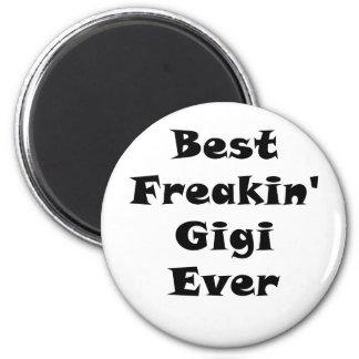 Best Freakin Gigi Ever Magnet