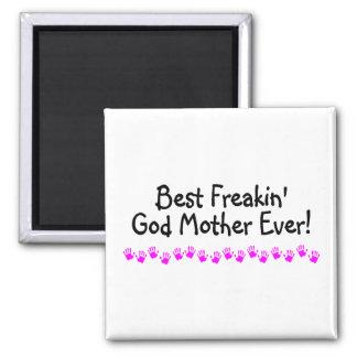 Best Freakin God Mother Ever 2 Inch Square Magnet
