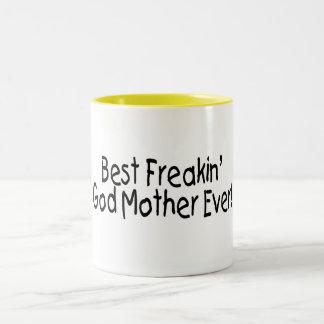 Best Freakin God Mother Ever 2 Two-Tone Coffee Mug