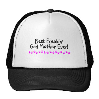 Best Freakin God Mother Ever Mesh Hat