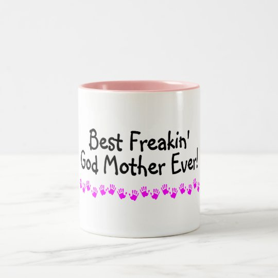 Best Freakin God Mother Ever Two-Tone Coffee Mug