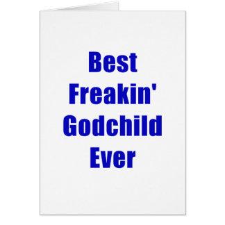 Best Freakin Godchild Ever Card