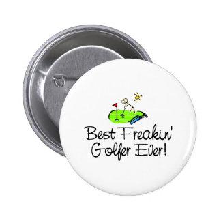 Best Freakin Golfer Ever (1) Buttons