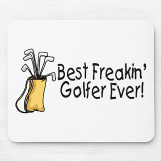 Best Freakin Golfer Ever 2 Mouse Pad