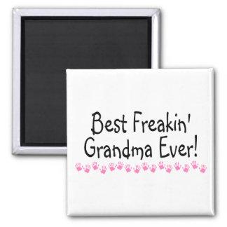 Best Freakin Grandma Ever Magnet