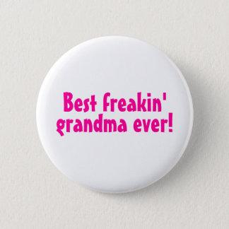 Best Freakin Grandma Ever (Pink) Button