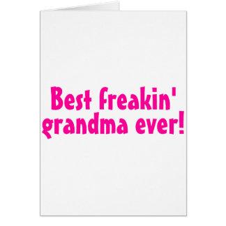 Best Freakin Grandma Ever (Pink) Card