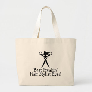 Best Freakin Hair Stylist Ever Black Large Tote Bag