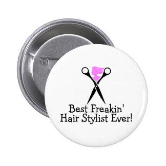 Best Freakin Hair Stylist Ever Pink Black Buttons