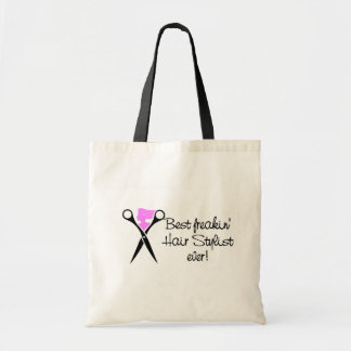 Best Freakin Hair Sytlist Ever Budget Tote Bag