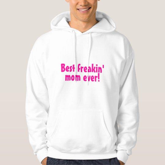 Best Freakin Mom Ever Pink Hoodie