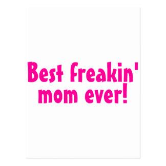 Best Freakin Mom Ever Pink Postcard