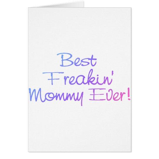 Best Freakin Mommy Ever Pastel Card