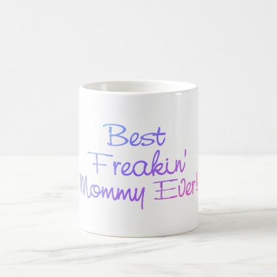 Best Freakin Mommy Ever (Pastel) Coffee Mug