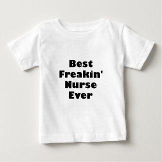 Best Freakin Nurse Ever Baby T-Shirt