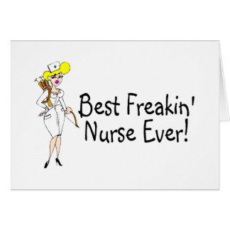 Best Freakin Nurse Ever Greeting Card