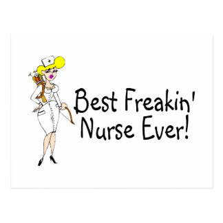 Best Freakin Nurse Ever Postcard