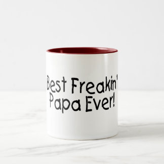 Best Freakin Papa Ever Two-Tone Coffee Mug