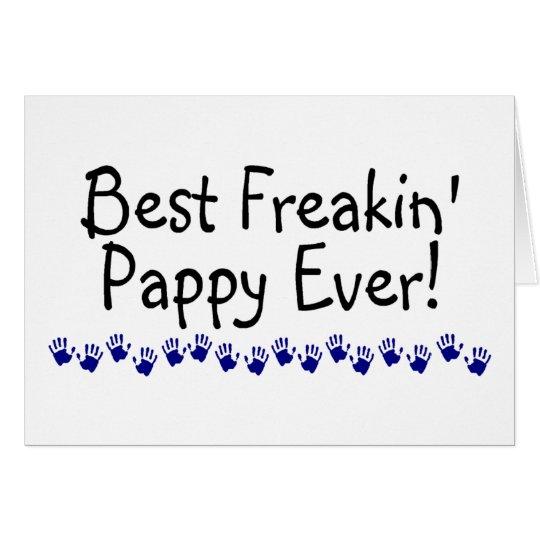 Best Freakin Pappy Ever Card