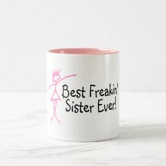 Best Freakin Sister Ever Coffee Mugs