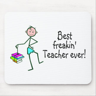 Best Freakin Teacher Ever Mouse Pads