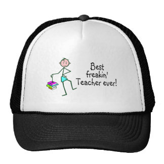 Best Freakin Teacher Ever Trucker Hat