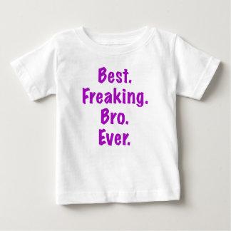 Best Freaking Bro Ever Baby T-Shirt