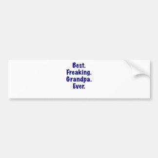 Best Freaking Grandpa Ever Bumper Sticker