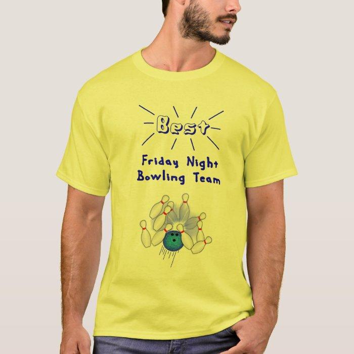 Best Friday Night Team T-Shirt