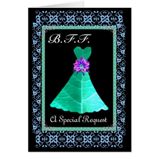 BEST FRIEND Bridesmaid TEAL GREEN Gown Greeting Card