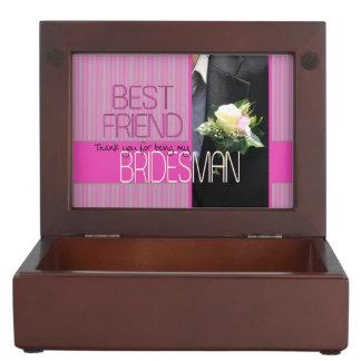 Best Friend Bridesman thank you Keepsake Box
