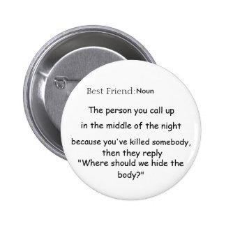 Best Friend Def Pinback Button